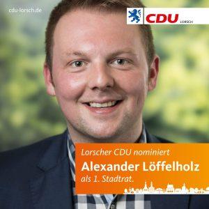 CDU nominiert Alexander Löffelholz für das Amt des Ersten Stadtrats