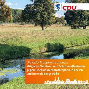 CDU Anfrage: Mögliche Gefahren und Schutzmaßnahmen gegen Hochwasserkatastrophen